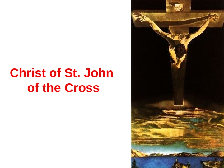 Christ of St. John of the Cross
