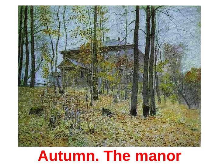 Autumn. The m anor