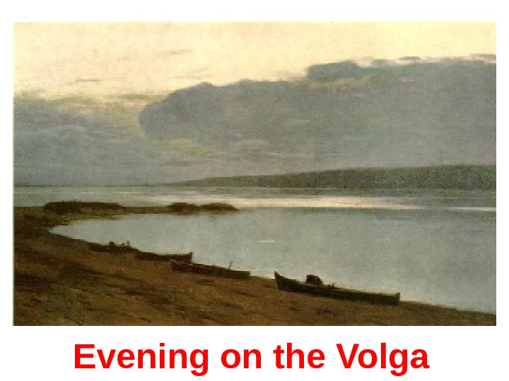 Evening on the Volga