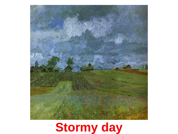 Stormy day