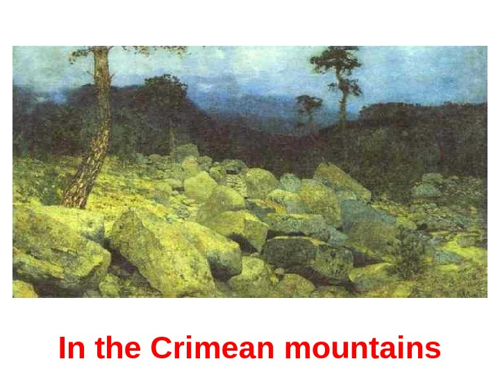 In the Crimean mountains
