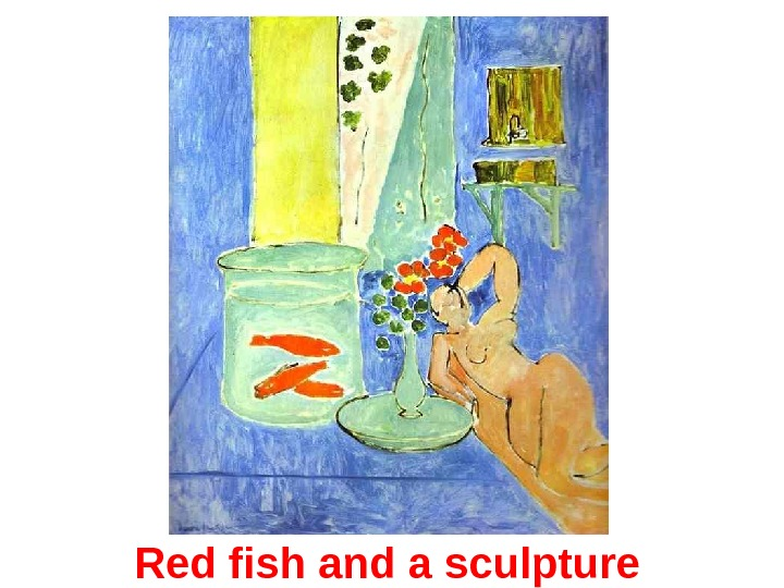 Red fish and a sculpture