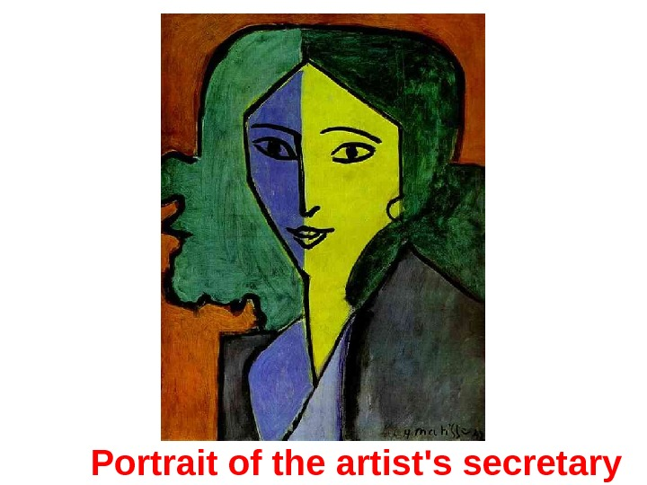 Portrait of the artist's secretary