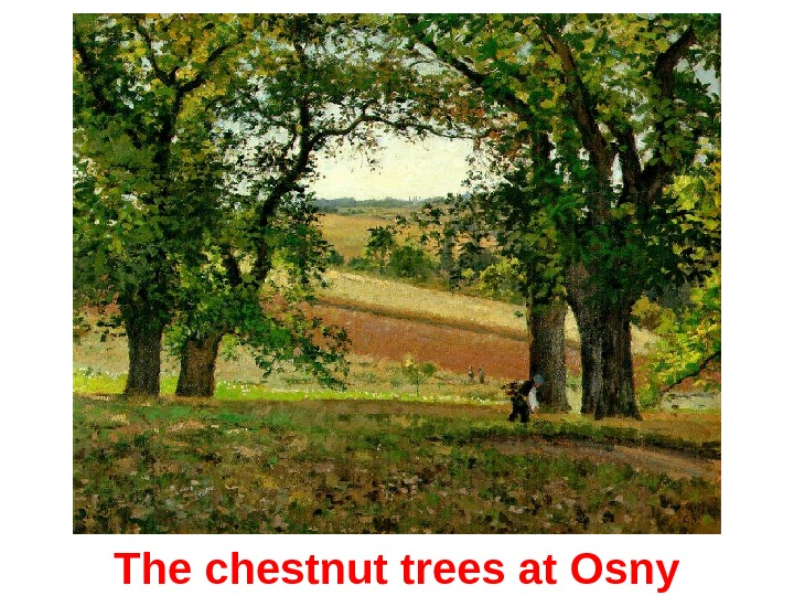 The chestnut trees at Osny