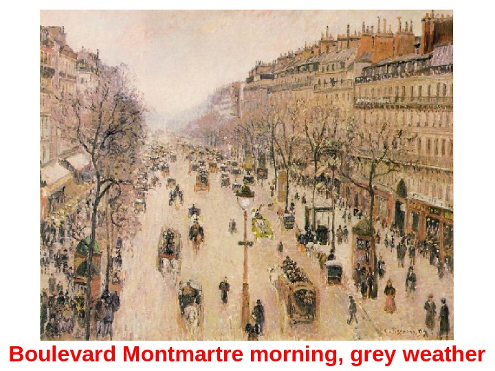 Boulevard Montmartre morning, grey weather