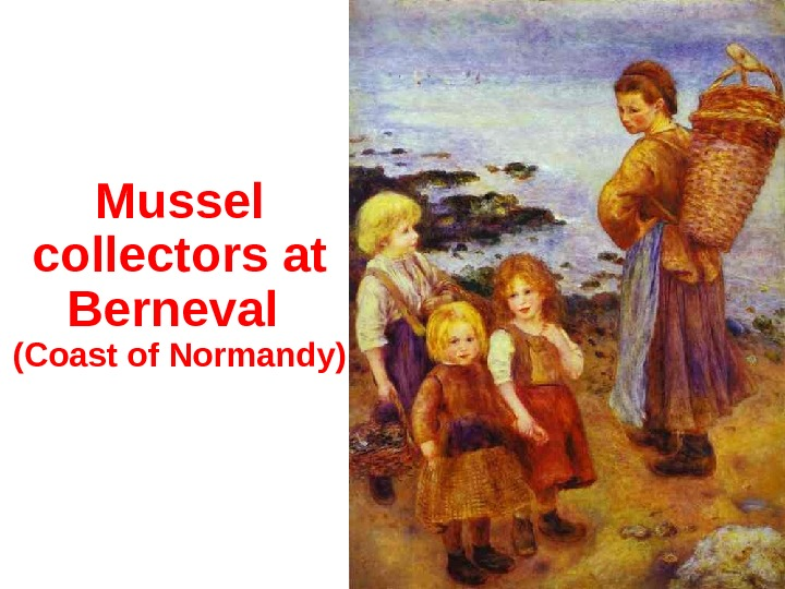 Mussel collectors at Berneval (Coast of Normandy)