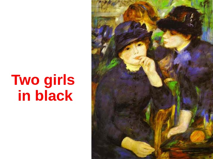 Two girls in black