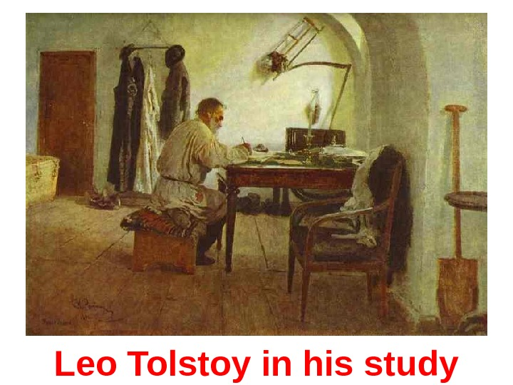Leo Tolstoy in his study