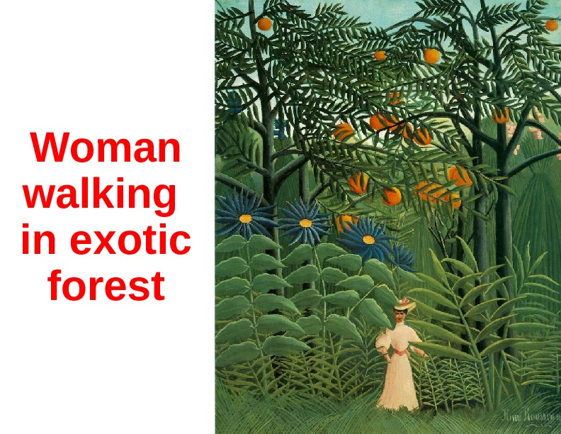 Woman walking in exotic forest