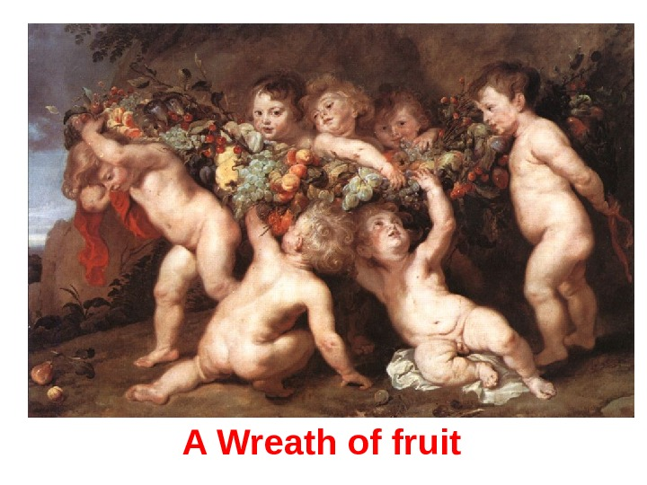 A Wreath of fruit