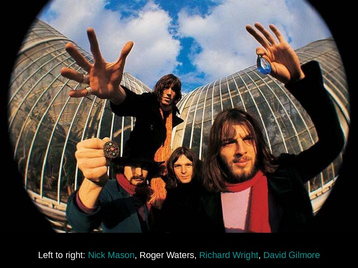 Left to right :  Nick Mason ,  Roger Waters ,  Richard