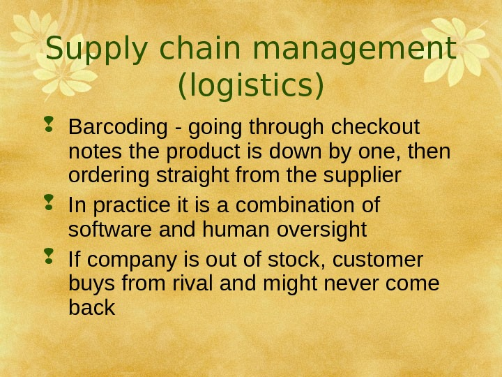 Supply chain management (logistics) Barcoding - going through checkout notes the product is down