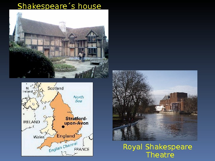 Shakespeare´s house Royal Shakespeare Theatre