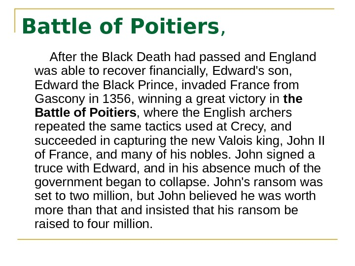 Battle of Poitiers ,  After the Black Death had passed and England was