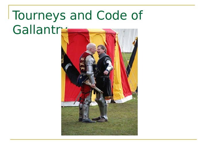 Tourneys and Code of Gallantry