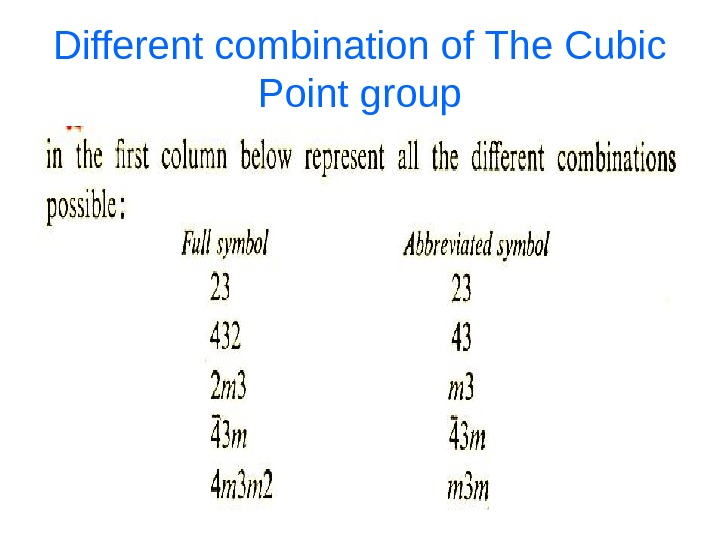 Different combination of The Cubic Point group