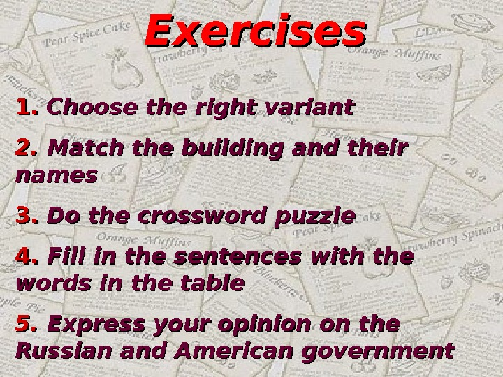 Exercises 1. 1.  Choose the right variant 2. 2.  Match the building and their