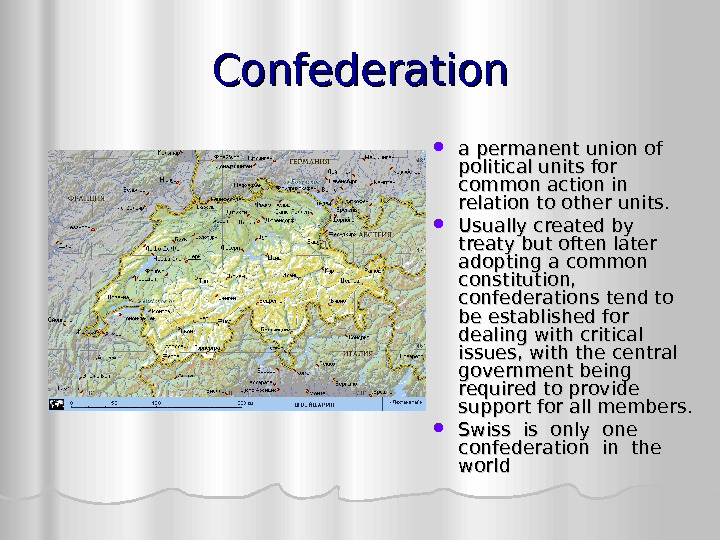Confederation a permanent union of political units for common action in relation to other