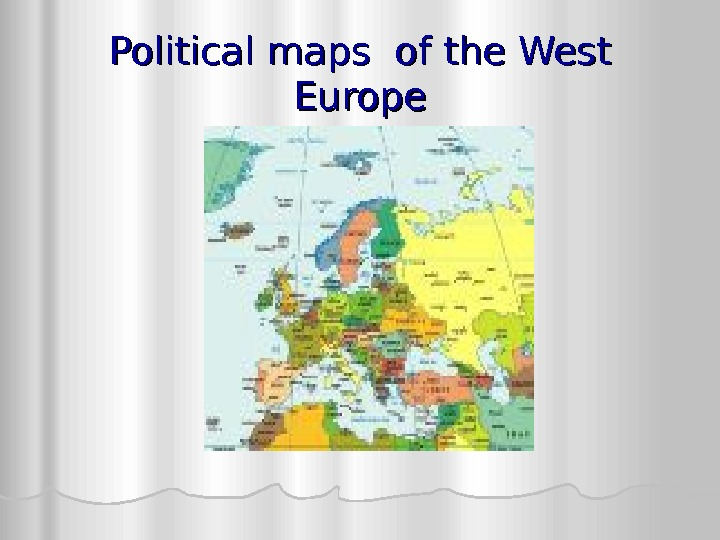 Political maps of the West Europe