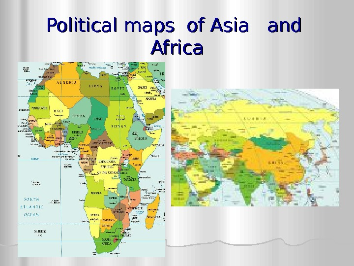 Political maps of Asia  and  Africa