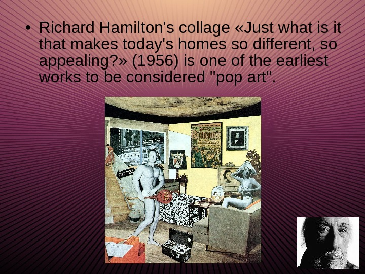 • Richard Hamilton's collage  « Just what is it that makes today's homes so