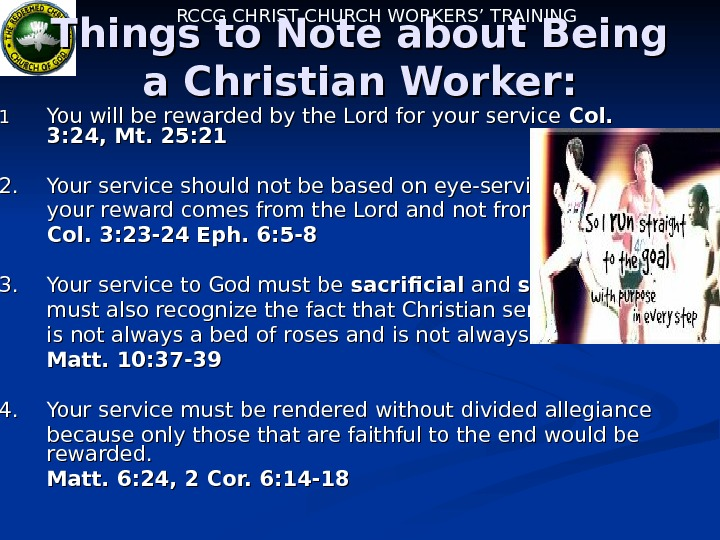 RCCG CHRIST CHURCH WORKERS' TRAINING Things to Note about Being a Christian Worker: 1