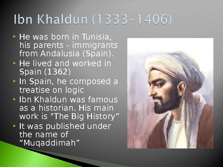 He was born in Tunisia,  his parents - immigrants from Andalusia (Spain).  He