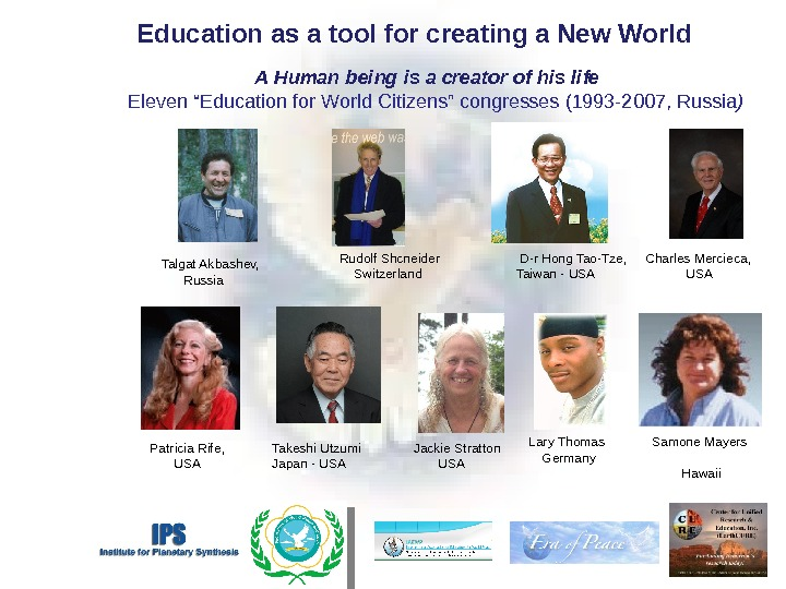 "A  Human being is a creator of his life  Eleven ""Education for World Citizens"""