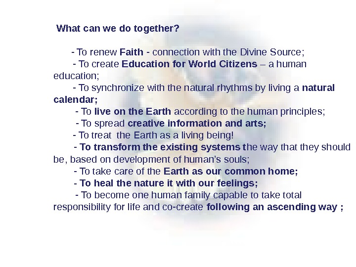 What can we do together?  - To renew Faith - connection with the Divine