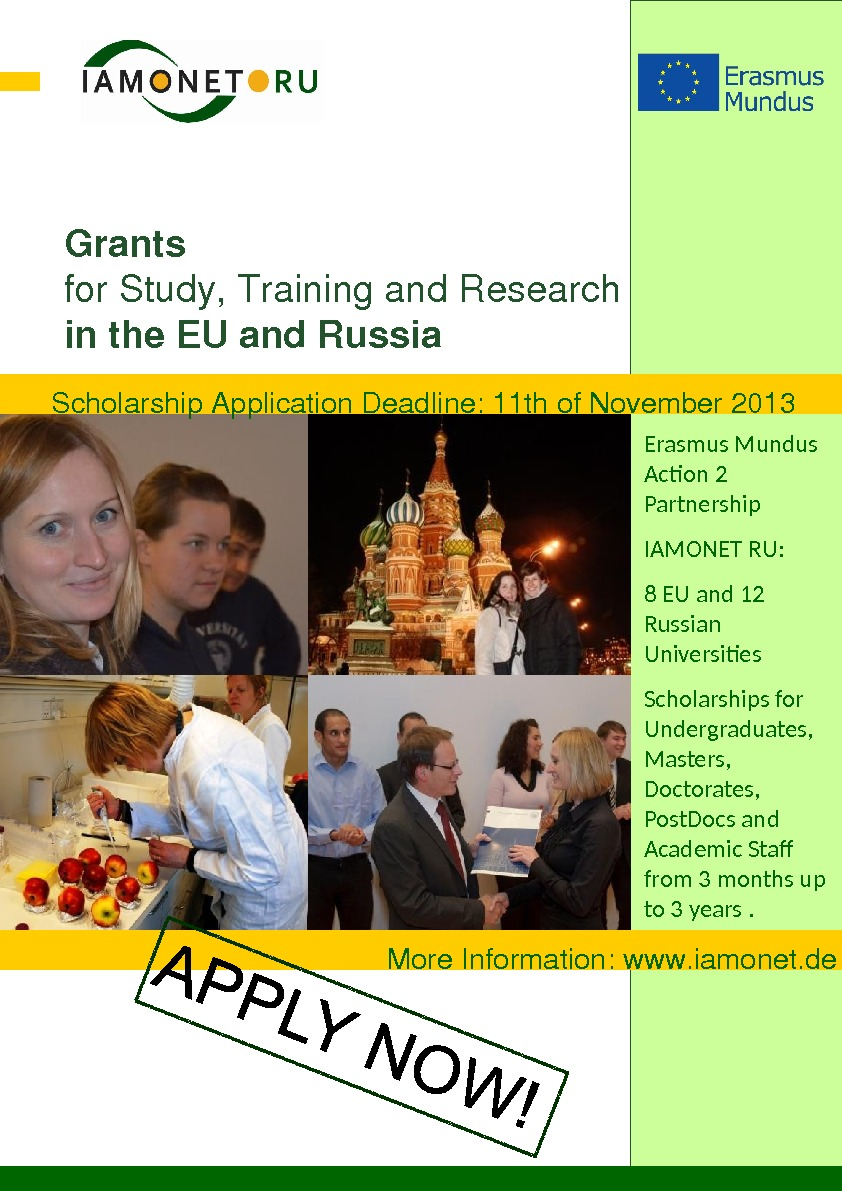 Grants for. Study, Trainingand. Research inthe. EUand. Russia Scholarship. Application. Deadline: 11 thof. November 2013 More.
