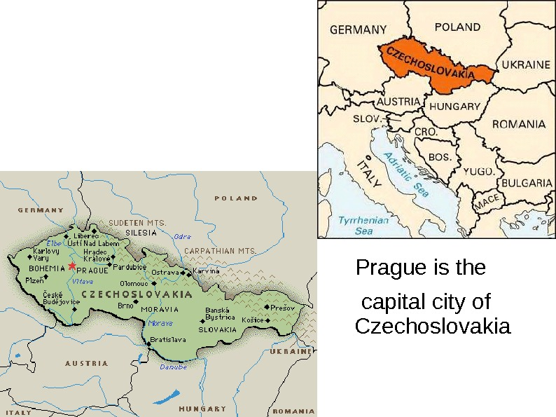 Prague is the capital city of Czechoslovakia