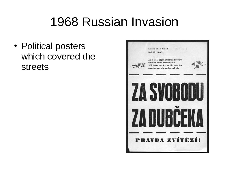1968 Russian Invasion ● Political posters which covered the streets