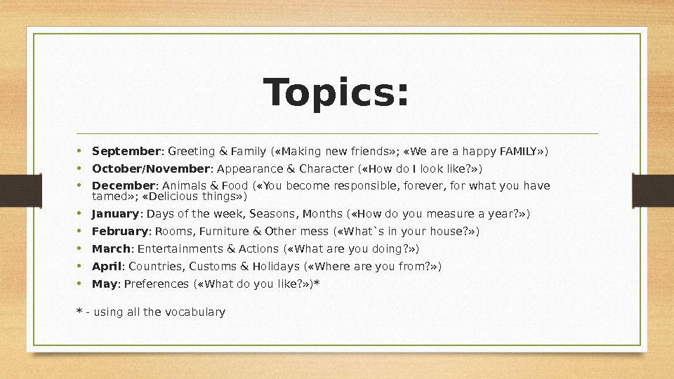 Topics :  • September :  Greeting & Family ( « Making new friends »