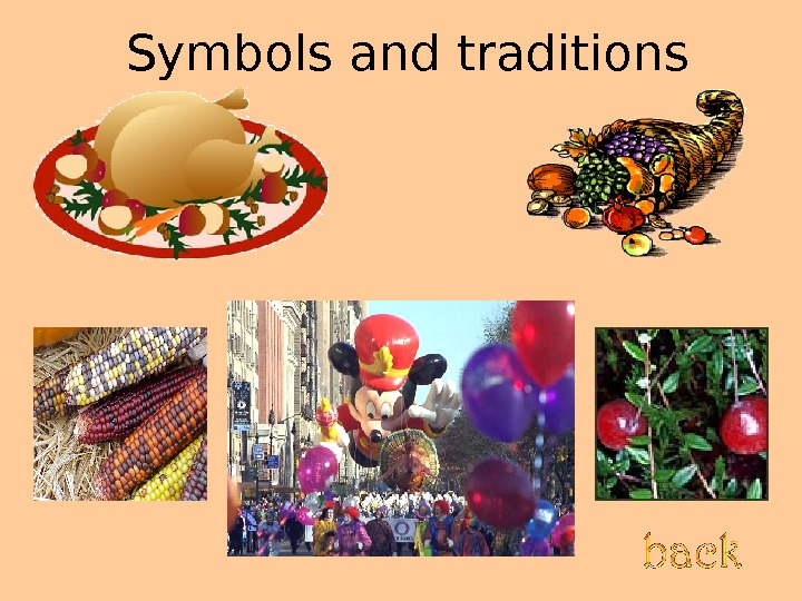 Symbols and traditions