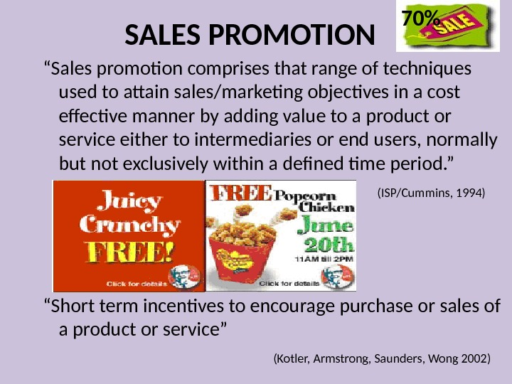 "SALES PROMOTION "" Sales promotion comprises that range of techniques used to attain sales/marketing objectives in"