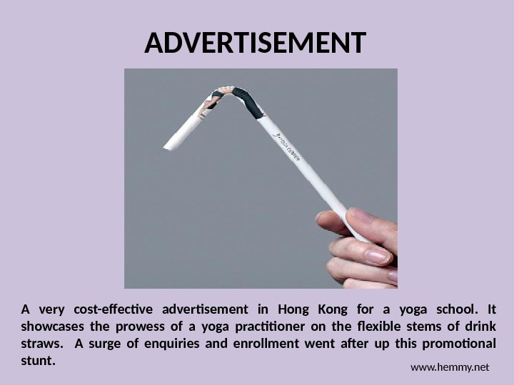 ADVERTISEMENT A very cost-effective advertisement in Hong Kong for a yoga school.  It showcases the