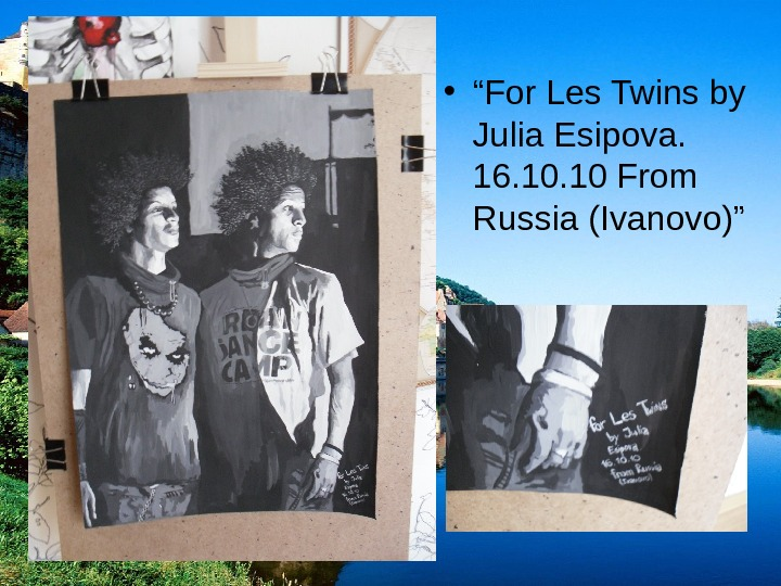 "• "" For Les Twins by Julia Esipova.  16. 10 From Russia (Ivanovo)"""