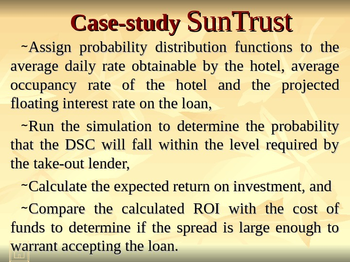 Case-study Sun. Trust ~ Assign probability distribution functions to the average daily rate obtainable by the