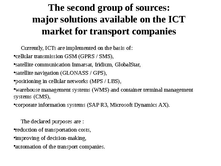 The second group of sources: major solutions available on the ICT market for transport companies