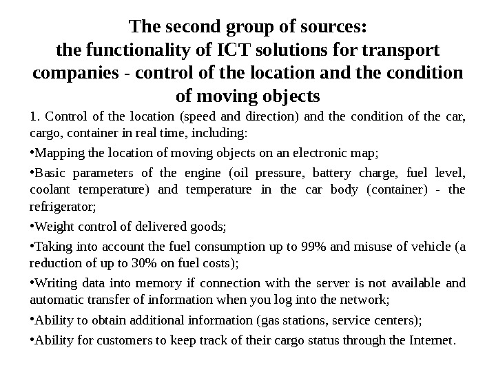 The second group of sources: the functionality of ICT solutions for transport companies - control of