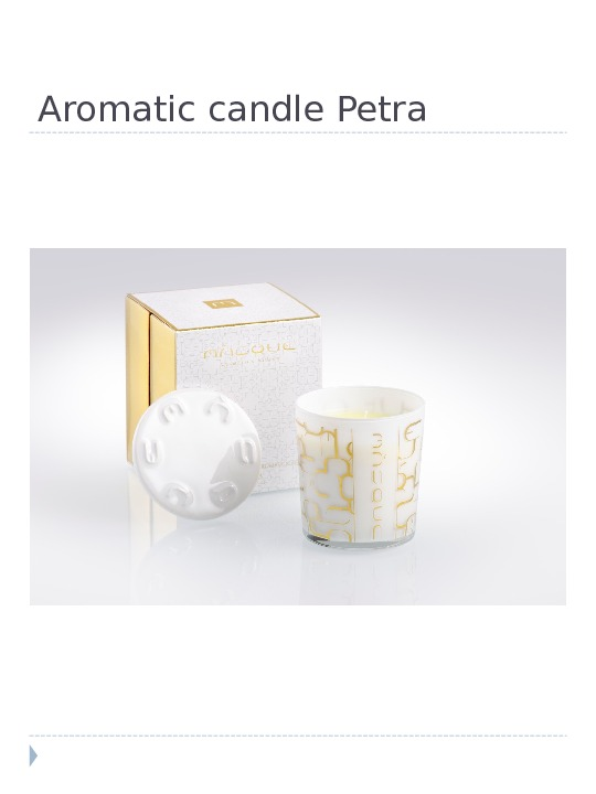 Aromatic candle Petra