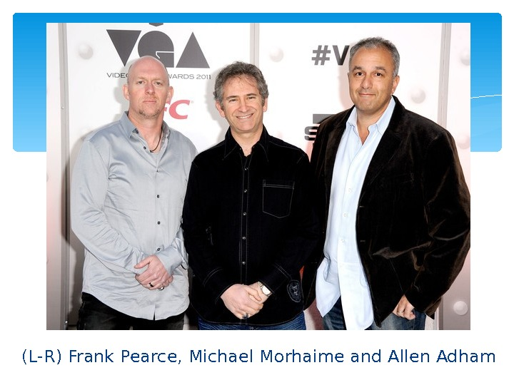 (L-R) Frank Pearce, Michael Morhaime and Allen Adham