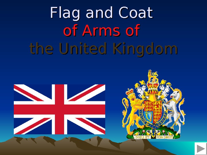 Flag and Coat of Arms of  the United Kingdom
