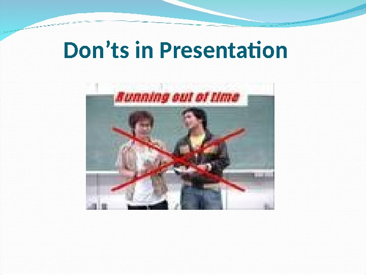 Don'ts in Presentation
