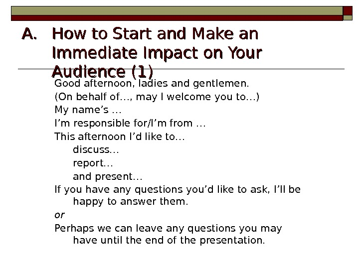 A. A. How to Start and Make an Immediate Impact on Your Audience (1)