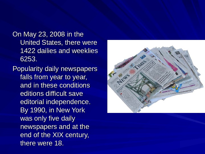 On May 23, 2008 in the United States, there were 1422 dailies and weeklies