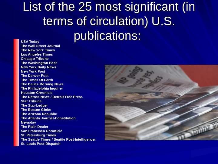 List of the 25 most significant (in terms of circulation) U. S.  publications: