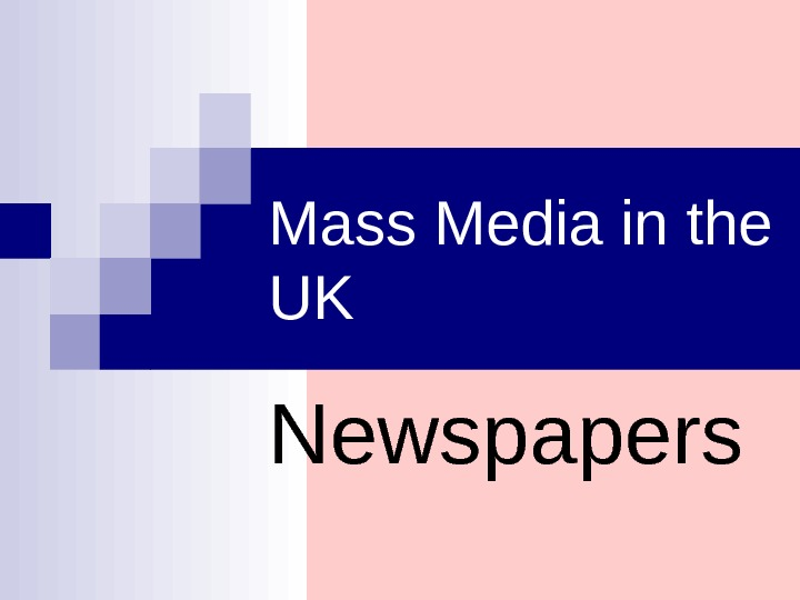 Mass Media in the UK Newspapers