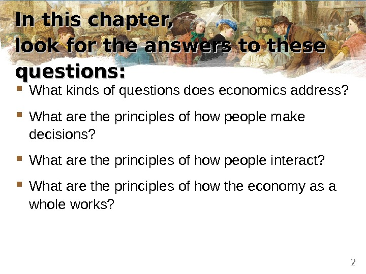 In this chapter,  look for the answers to these questions:  What kinds of questions