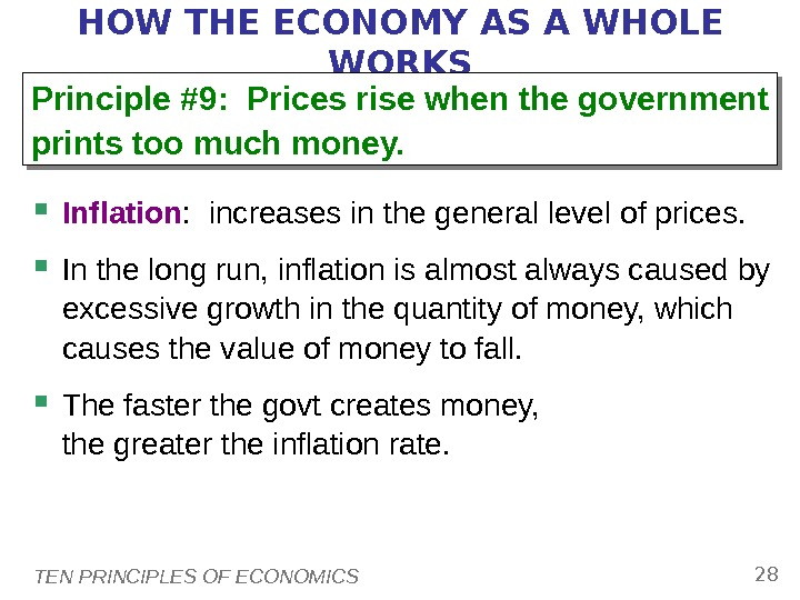 TEN PRINCIPLES OF ECONOMICS 28 HOW THE ECONOMY AS A WHOLE WORKS Inflation :  increases